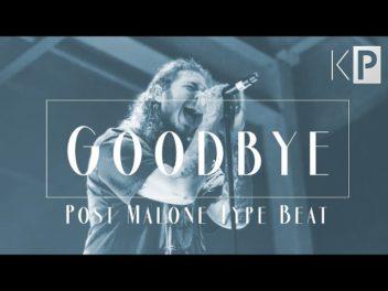 Emotional Post Malone Type Beat 2019 Goodbye | Free Type